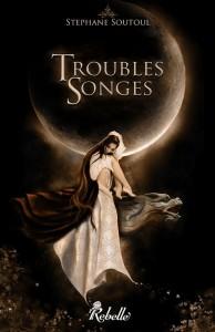 Troubles Songes