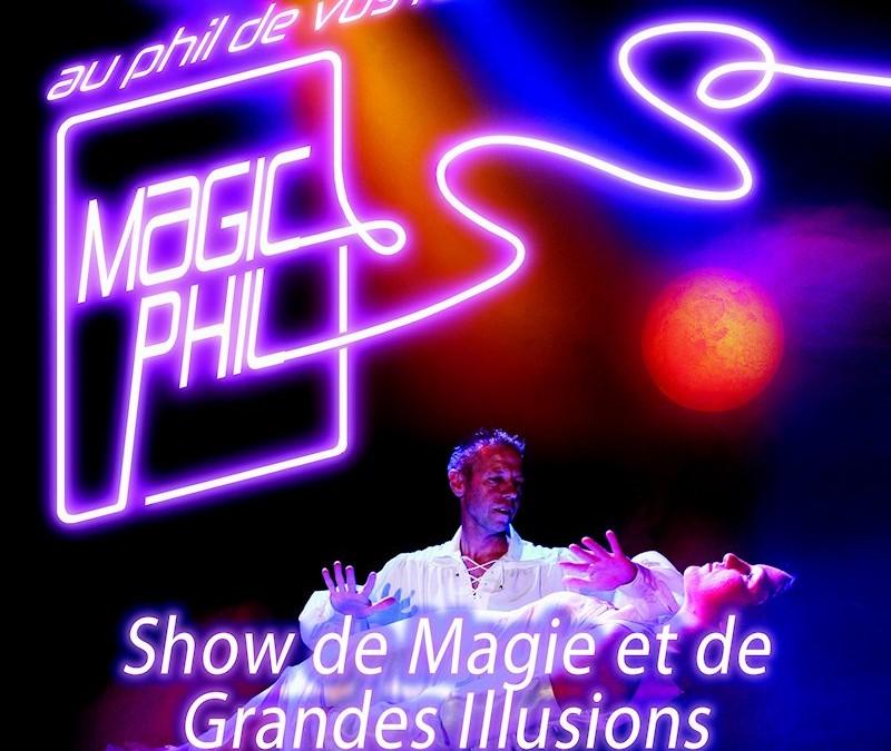 Grandes illusions et close-up avec Magic-Phil